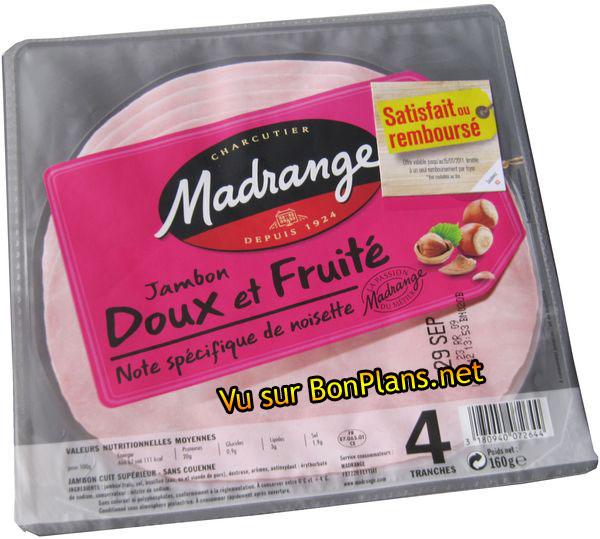 Jambon Madrange satisfait ou remboursé