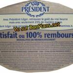 Modalités Beurre Président  satisfait ou remboursé