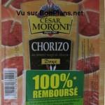 Chorizo César Moroni 100% remboursé